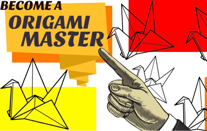 Become an Origami Master
